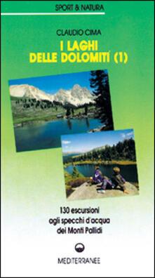 Milanospringparade.it I laghi delle Dolomiti. Vol. 1: 160 escursioni agli specchi d'Acqua dei Monti Pallidi. Image