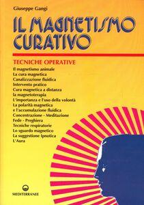 Libro Il magnetismo curativo Giuseppe Gangi