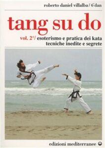 Libro Tang su do. Vol. 2 Roberto D. Villalba , Fulvio Grosso