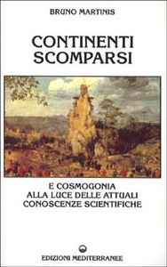 Libro Continenti scomparsi Bruno Martinis