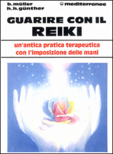 Libro Guarire con il reiki Brigitte Müller , Horst H. Günther