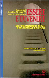 Foto Cover di Essere e divenire nell'insegnamento di Dali e del fratello orientale, Libro di  edito da Edizioni Mediterranee