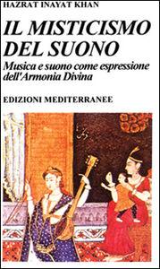 Libro Il misticismo del suono Hazrat Inayat Khan