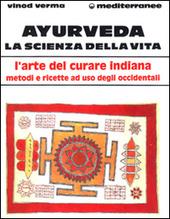 Ayurveda: la scienza della vita