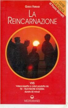 La reincarnazione. Con videocassetta
