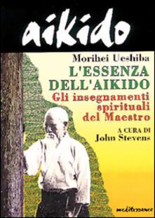 Voluntariadobaleares2014.es Aikido. L'essenza dell'aikido. Gli insegnamenti spirituali del maestro Image