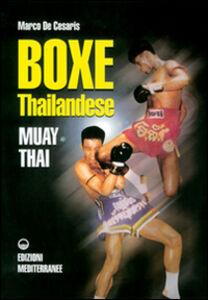 Libro Boxe thailandese: muay thai Marco De Cesaris