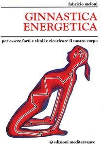Libro Ginnastica energetica Fabrizio Meloni