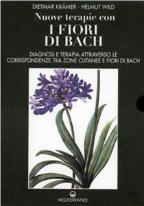 Nuove terapie con i fiori di Bach (1-2) - Dietmar Krämer,Helmut Wild - copertina