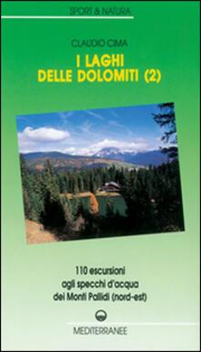 Associazionelabirinto.it I laghi delle Dolomiti. Vol. 2: 110 escursioni agli specchi d'Acqua dei Monti Pallidi (Nord-est). Image