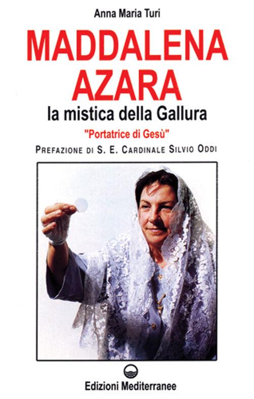 Maddalena Azara. La mistica della Gallura