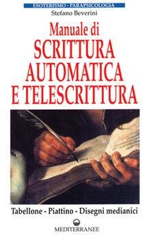 Manuale di scrittura automatica e di telescrittura. Tabellone, piattino, disegno automatico.pdf