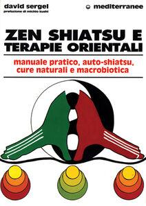 Libro Zen, shiatsu e terapie orientali David Sergel
