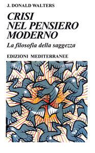 Foto Cover di Crisi nel pensiero moderno, Libro di Swami Kriyananda, edito da Edizioni Mediterranee