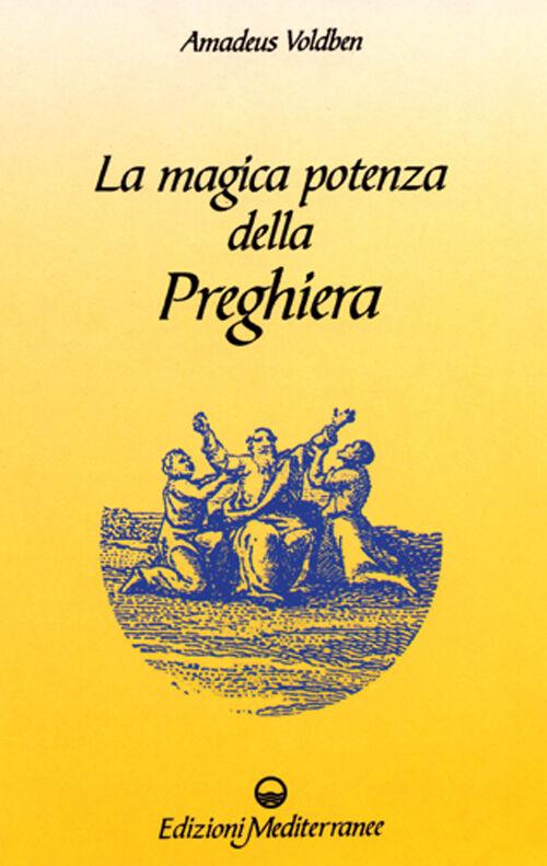 La magica potenza della preghiera