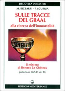 Libro Sulle tracce del Graal Mariano Bizzarri , Francesco Scurria