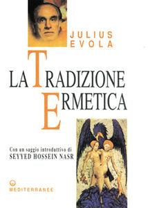 Libro La tradizione ermetica Julius Evola