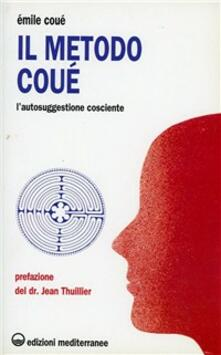 Squillogame.it Il metodo Coué. L'autosuggestione cosciente Image