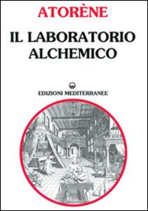 Libro Il laboratorio alchemico Atorène