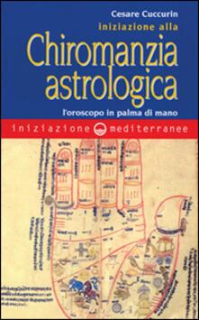 Camfeed.it Iniziazione alla chiromanzia astrologica. L'oroscopo in palmo di mano Image