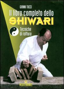 Il libro completo dello shiwari. Tecniche di rottura.pdf