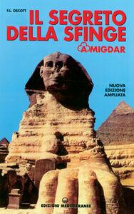 Foto Cover di Il segreto della Sfinge, Libro di Francesco L. Oscott, edito da Edizioni Mediterranee