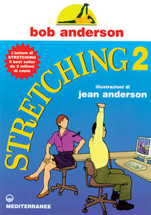 Stretching. Vol. 2 - Bob Anderson - copertina