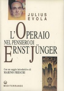 Foto Cover di L' operaio nel pensiero di Ernst Jünger, Libro di Julius Evola, edito da Edizioni Mediterranee
