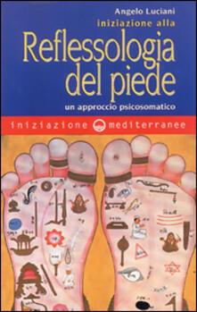 Osteriacasadimare.it Iniziazione alla riflessologia del piede. Un approccio psicosomatico Image