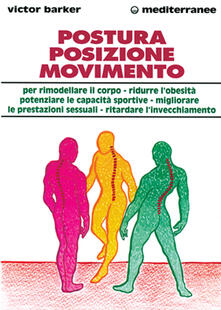 Osteriacasadimare.it Postura, posizione, movimento per potenziare le prestazioni sessuali, rimodellare il corpo, ritardare l'invecchiamento, ridurre l'obesità, sviluppare le capacità... Image