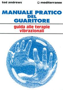 Squillogame.it Manuale pratico del guaritore. Guida alle terapie vibrazionali Image
