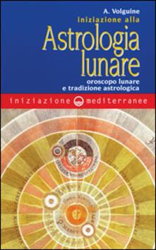 Listadelpopolo.it Iniziazione all'astrologia lunare. Oroscopo lunare e tradizione astrologica Image