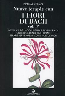 Daddyswing.es Nuove terapie con i fiori di Bach. Vol. 3 Image