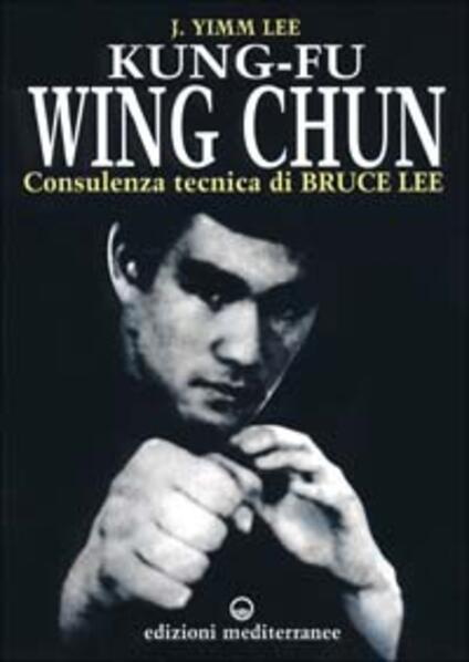 Kung fu wing chun. L'arte dell'autodifesa cinese - Lee J. Yimm - copertina