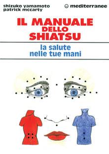 Amatigota.it Il manuale dello shiatsu. La salute nelle tue mani Image