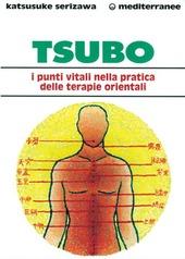 Tsubo: i punti vitali nella pratica delle terapie orientali
