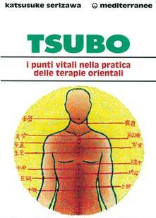 Osteriacasadimare.it Tsubo: i punti vitali nella pratica delle terapie orientali Image