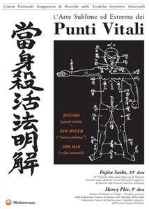 Libro L' arte sublime ed estrema dei punti vitali Fujita Saiko , Henry Plée