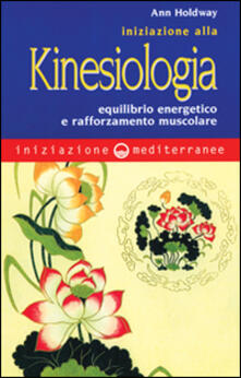 Radiospeed.it Iniziazione alla kinesiologia. Equilibrio energetico e rafforzamento muscolare Image