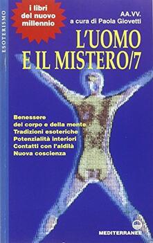 L' uomo e il mistero. Vol. 7 - copertina