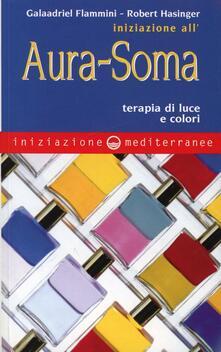 Camfeed.it Iniziazione all'aura soma. Terapia di luce e colori Image