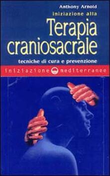 Steamcon.it Iniziazione alla terapia craniosacrale Image