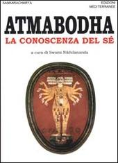 Atmabodha. La conoscenza del sé