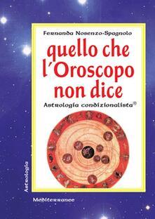 Ristorantezintonio.it Quello che l'oroscopo non dice. Astrologia condizionalista Image