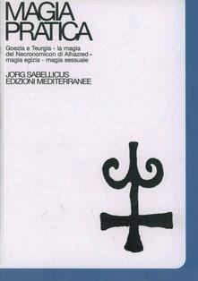 Criticalwinenotav.it Magia pratica. Vol. 4 Image