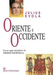 Oriente e Occidente - Julius Evola - copertina