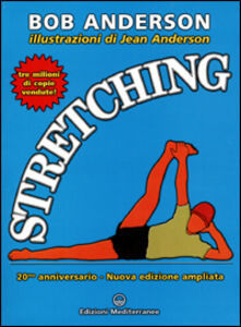 Libro Stretching. 20mo anniversario Bob Anderson