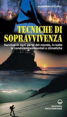 Criticalwinenotav.it Tecniche di sopravvivenza. Survival in ogni parte del mondo, in tutte le condizioni ambientali e climatiche Image