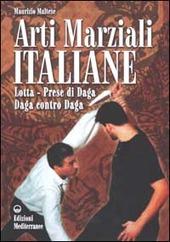 Arti marziali italiane. Lotta, prese di daga, daga contro daga