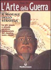 L' arte della guerra. Il manuale dello stratega